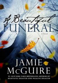 A Beautiful Funeral - Jamie McGuire