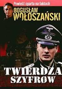 Twierdza szyfrów - Bogusław Wołoszański