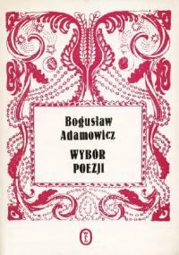 Wybór poezji - Bogusław Adamowicz