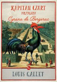 Kapitan Czart, przygody Cyrana de Bergerac - Louis Gallet