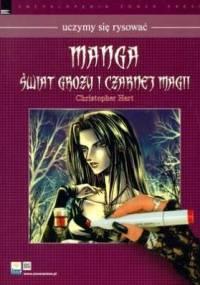 Manga świat grozy i czarnej magii - Christopher Hart