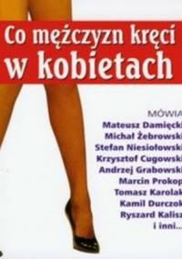 Co mężczyzn kręci w kobietach - Bożena Chodyniecka, Danuta Rawicka
