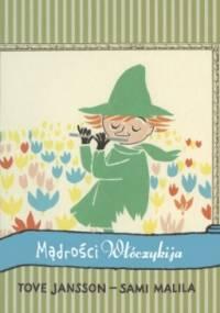 Mądrości Włóczykija - Tove Jansson, Sami Malila