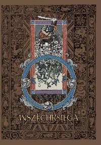 Wszechksięga - Tomasz Grządziela