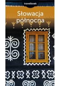 Słowacja północna. Travelbook. Wydanie 2 - Krzysztof Magnowski