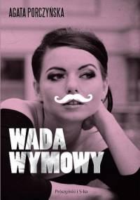 Wada wymowy - Agata Porczyńska