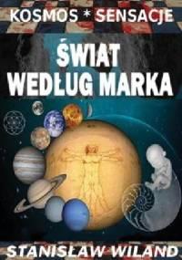 Świat według Marka - Stanisław Wiland