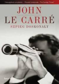 Szpieg doskonały - John le Carré