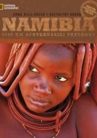 Namibia. 9000 km afrykańskiej przygody - Krzysztof Kobus, Anna Olej-Kobus