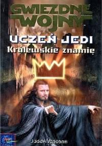 Uczeń Jedi: Królewskie znamię - Jude Watson