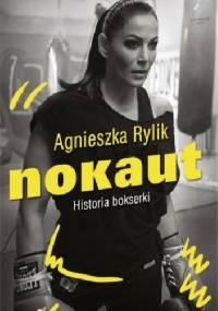 Nokaut. Historia bokserki - Agnieszka Rylik