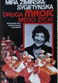 Druga miłość mego życia - Mira Zimińska-Sygietyńska