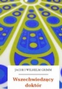 Wszechwiedzący doktór - Jacob Grimm, Wilhelm Grimm