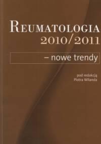 Reumatologia 2010/2011 - nowe trendy - Piotr Wiland