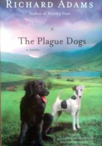 Plague Dogs - Richard Adams