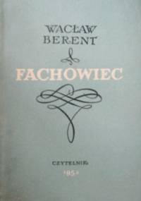 Fachowiec - Wacław Berent