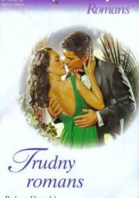 Trudny romans - Robyn Donald