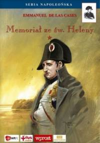 Memoriał ze św. Heleny. Tom I - Emmanuel de Las Cases