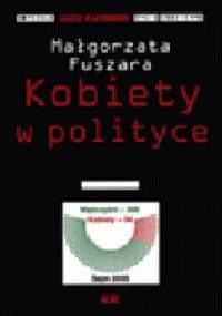 Kobiety w polityce - Małgorzata Fuszara
