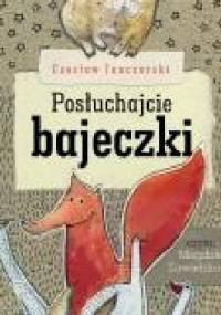 Posłuchajcie bajeczki - Czesław Janczarski