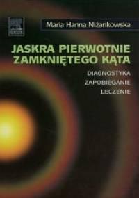 Jaskra pierwotnie zamkniętego kąta - Maria Hanna Niżankowska