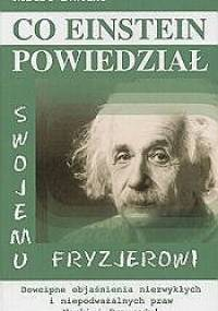 Co Einstein powiedział swojemu fryzjerowi - Robert L. Wolke