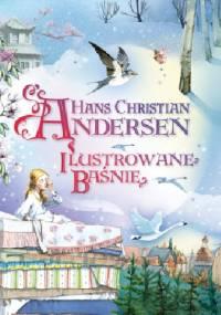 Ilustrowane baśnie - Hans Christian Andersen