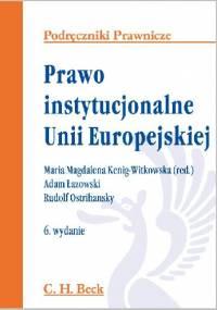 Prawo instytucjonalne Unii Europejskiej - Maria Magdalena Kenig-Witkowska