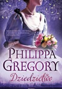 Dziedzictwo - Philippa Gregory