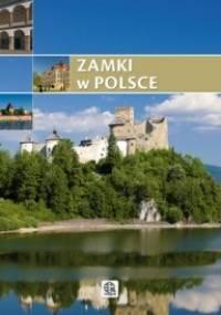 Zamki w Polsce - praca zbiorowa