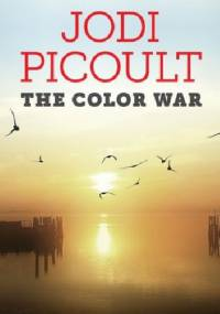 The Color War - Jodi Picoult