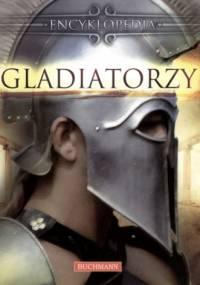 Gladiatorzy. Encyklopedia - Deborah Murrell