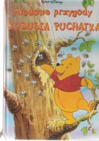 Miodowe przygody Kubusia Puchatka - Walt Disney