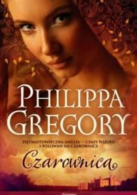 Czarownica - Philippa Gregory