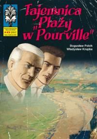 Tajemnica »Plaży w Pourville« - Bogusław Polch, Władysław Krupka