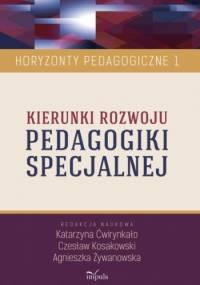 Kierunki rozwoju PEDAGOGIKI SPECJALNEJ - Agnieszka Żywanowska