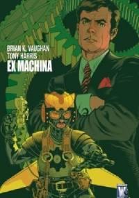 Ex Machina - tom 1 (wyd. zbiorcze) - Brian K. Vaughan