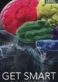 Get Smart Our Amazing Brain - Caroline Shackleton, Nathan Paul Turner