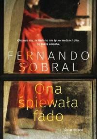 Ona śpiewała fado - Fernando Sobral