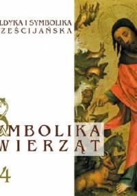 Symbolika zwierząt, cz. 4 - Zofia Włodarczyk, Ludwik Frey