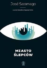 Miasto ślepców - José Saramago