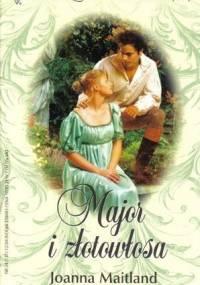 Major i złotowłosa - Joanna Maitland