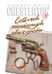 Czterech niewinnych złoczyńców - Gilbert Keith Chesterton