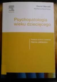 Psychopatologia wieku dziecięcego - David Cohen, Daniel Marcelli