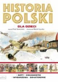 Historia Polski dla dzieci - Piotr Skurzyński