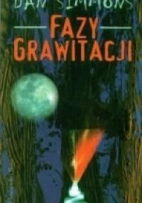 Fazy grawitacji - Dan Simmons