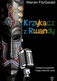 Krzykacz z Rwandy - Warren FitzGerald