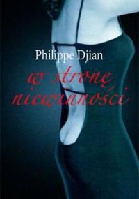 W stronę niewinności - Philippe Djian