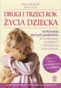 Drugi i trzeci rok życia dziecka - Heidi E. Murkoff, Sharon Mazel