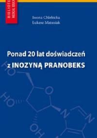 Ponad 20 lat doświadczeń z Inozyną Pranobeks - Iwona Chlebicka, Łukasz Matusiak